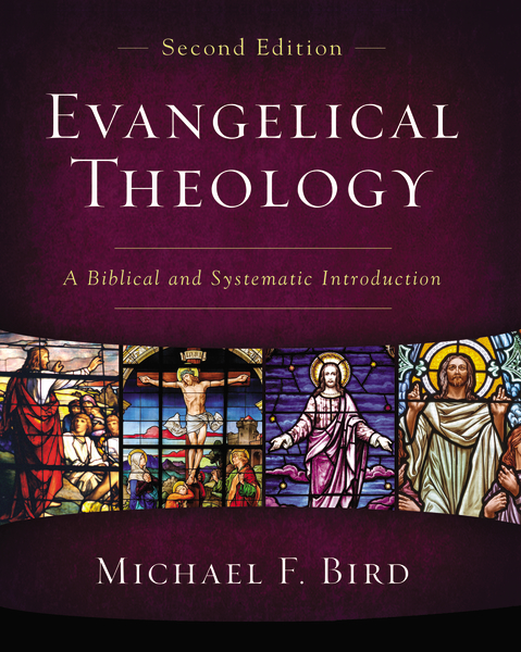 Evangelical Theology, Second Edition