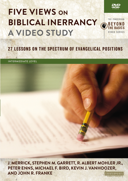 Five Views on Biblical Inerrancy, A Video Study