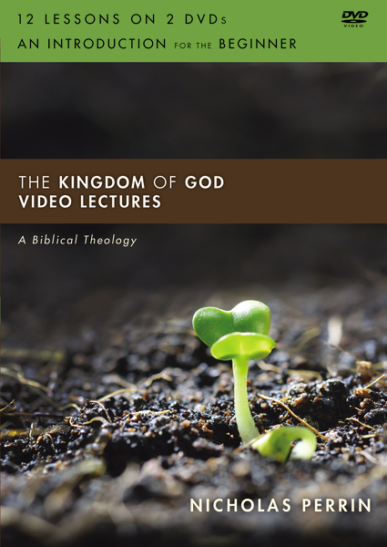 The Kingdom of God Video Lectures