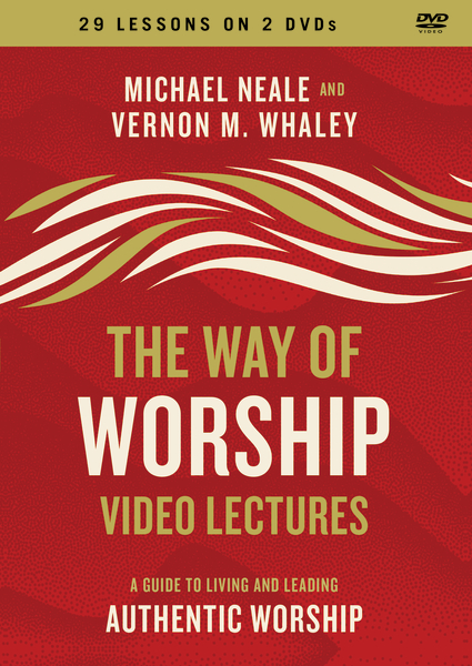 The Way of Worship Video Lectures
