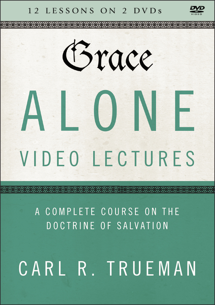 Grace Alone Video Lectures