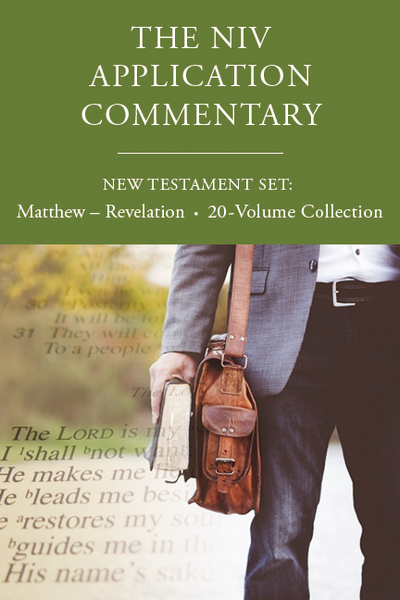 The NIV Application Commentary, New Testament Set: Matthew - Revelation, 20-Volume Collection