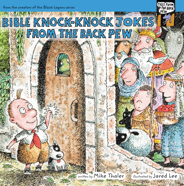 Bible Knock- Knock Jokes from the Back Pew