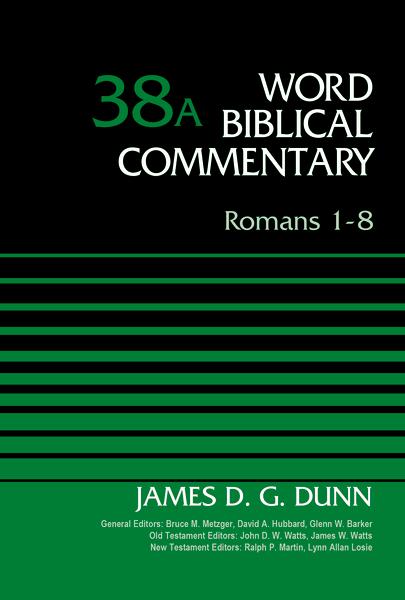 Romans 1-8, Volume 38A