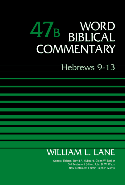 Hebrews 9-13, Volume 47B