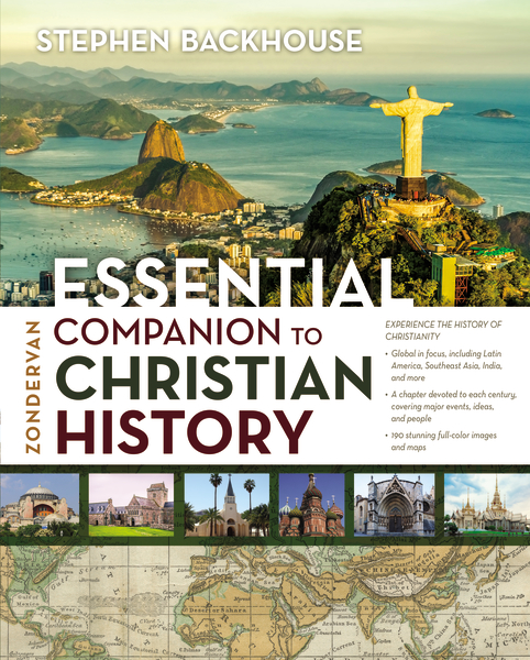 Zondervan Essential Companion to Christian History