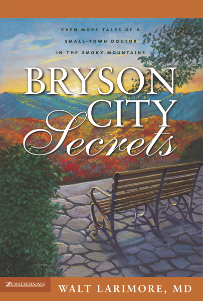Bryson City Secrets Walt Larimore MD