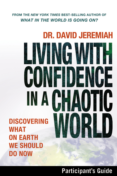 Living with Confidence in a Chaotic World Participant's Guide
