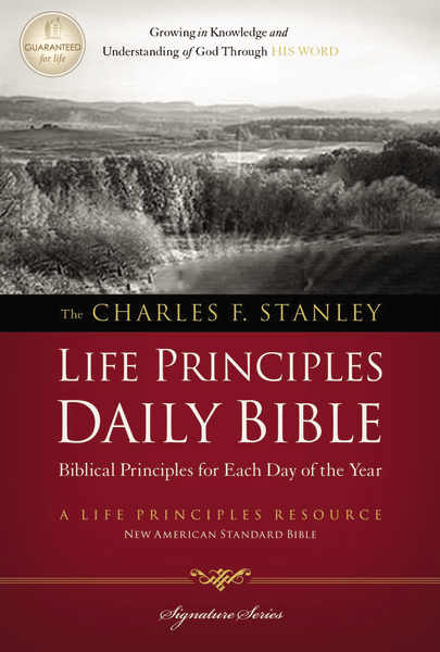 Charles F. Stanley Life Principles Daily Bible, NASB