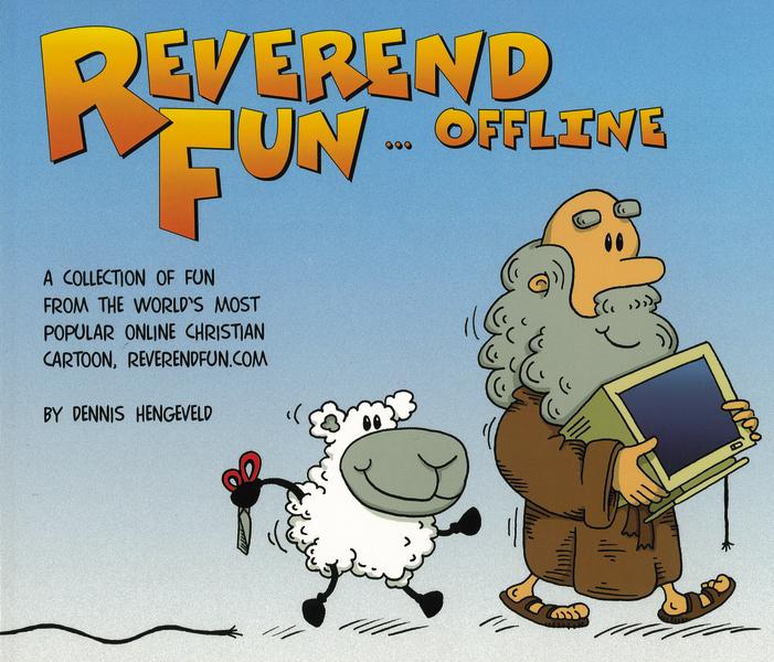 Reverend Fun ... Offline Dennis Hengeveld