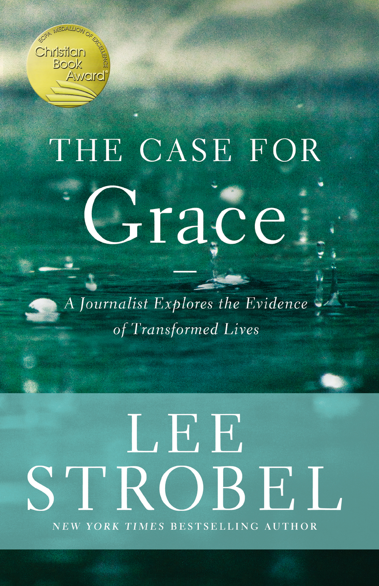 Image for The Case for Grace: A Journalist Explores the Evidence of Transformed Lives