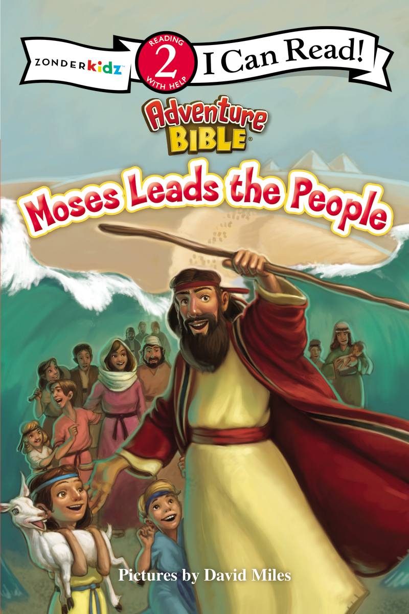 Image for Moses Leads The People (I Can Read!/Adventure Bible)