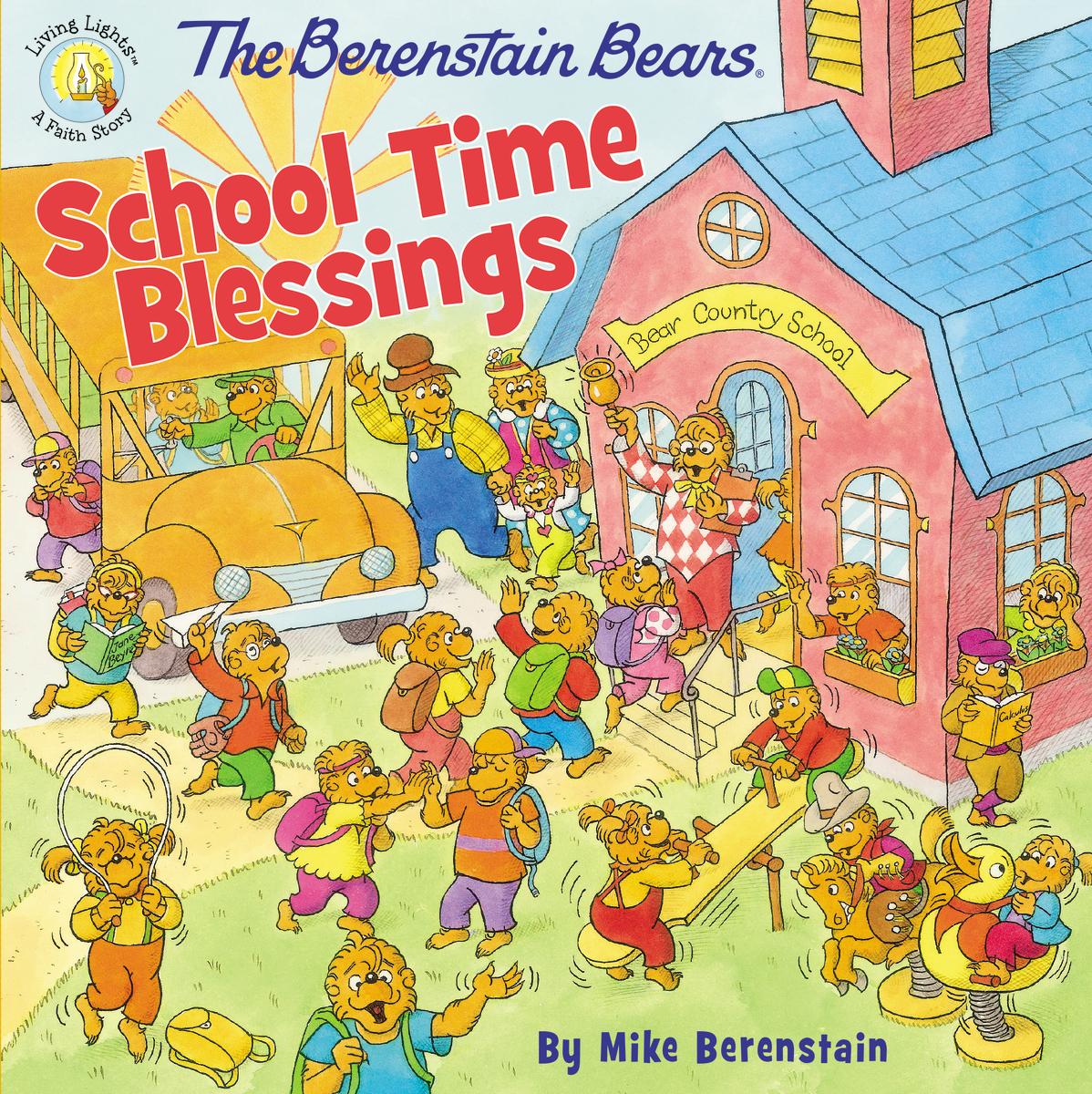 Image for Berenstain Bears: School Time Blessings (Living Lights)